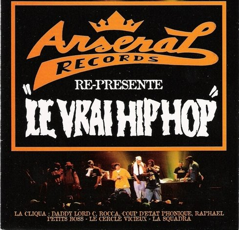 le vrai hip hop – arsenal records - 1996
