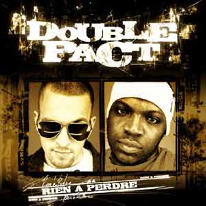 Double Pact - Rien A Perdre