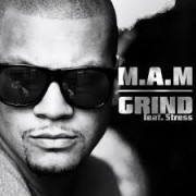 M.A.M. Grind feat. Stress